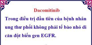 dacomitinib trong dieu tri dau tien cua benh nhan ung thu phoi khong phai te bao nho di can dot bien gen egfr