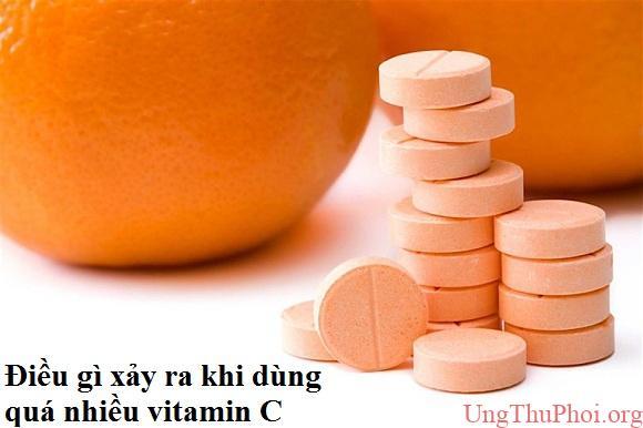 Điều gì xảy ra khi bạn dùng quá nhiều vitamin C