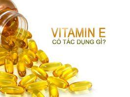 Vitamin E có tác dụng gì