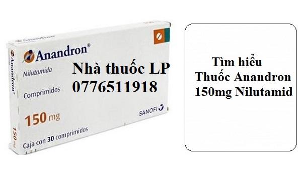 Thuốc Anandron 150mg Nilutamid điều trị ung thư tuyến tiền liệt (3)
