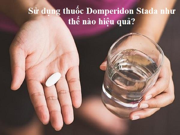 Sử dụng thuốc Domperidon Stada như thế nào hiệu quả?